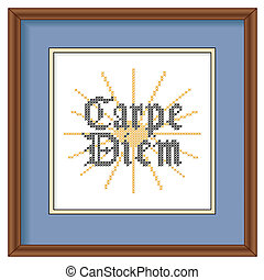 Carpe Diem Embroidery Picture Frame - Carpe Diem or Seize...