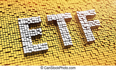 Pixelated ETF - Pixelated acronym ETF made from cubes,...
