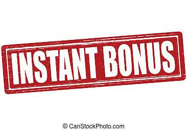Instant bonus - Stamp with text instant bonus inside, vector...