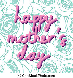 """happy mother's day"" - Typo vector with word ""happy mother's..."