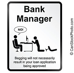 Bank Manager Information Sign - Monochrome comical Bank...