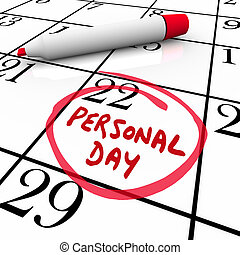 Personal Day Vacation Time Off Calendar Circled Date -...