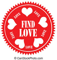 Find Love-label - Label with text Find Love,vector...