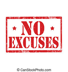 No Excuses-stamp - Grunge rubber stamp with text No...