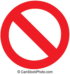 Stop Forbidden Sign Symbol Zone - The empty vector of Stop...