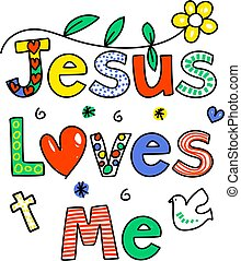 Jesus loves me - JESUS LOVES ME decorative text message...