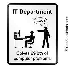 IT Department Information Sign - Monochrome comical IT...