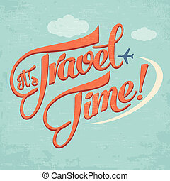 Calligraphic Writing quot;Its Travel Timequot; -...