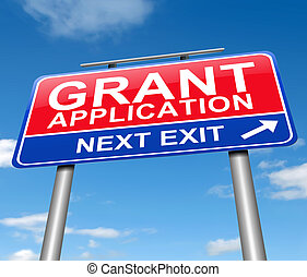 Grants application. - Illustration depicting a sign with a...