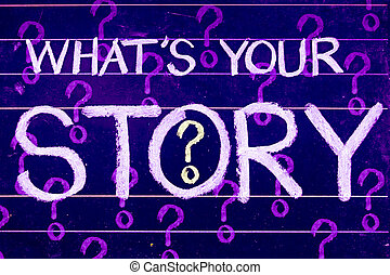 what's your story question written on blackboard