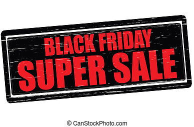 Black Friday super sale - Stamp with text Black Friday super...