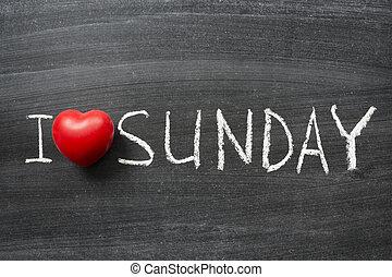 love Sunday - I love Sunday phrase handwritten on the school...