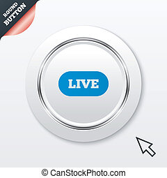 Live sign icon On air stream symbol White button with...