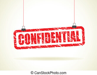 confidential hanging sign