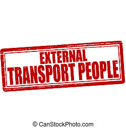 External transport people - Stamp with text external...