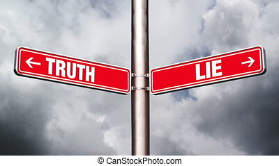 Truth or lie opposite direction signs. Concept of choice....
