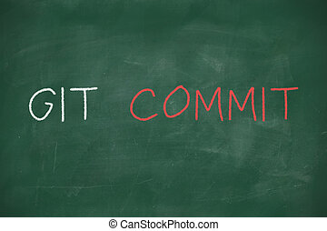 Git commit handwritten on blackboard - Git commit...