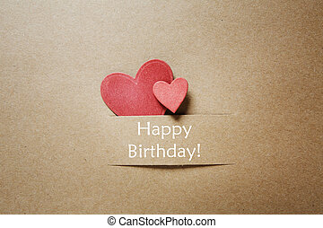 Happy Birthday card with paper hearts - Happy Birthday...