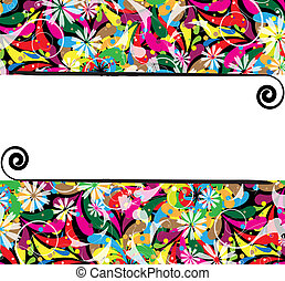 Authentic floral frame - Color drops and abstract flowers...