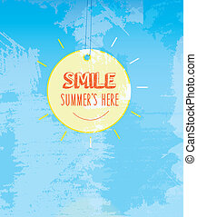 SMILE SUMMER is here, message hanging on the sun