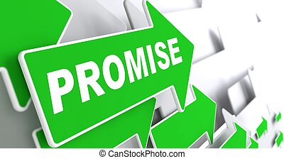 Promise on Green Direction Arrow Sign - Promise on Direction...