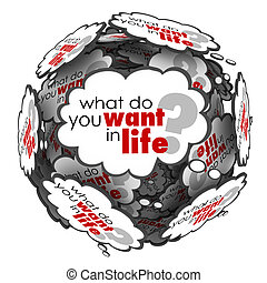 What Do You Want in Life Thought Clouds Question Words -...