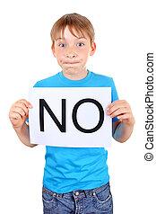 Kid hold slogan NO - Kid hold a sheet with slogan NO...
