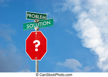 Problem and solution concept with signpost against blue sky back
