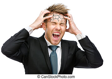 Businessman puts hands on cracked head and shouts -...