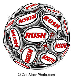 Rush Word Speech Bubbles Ball Fast Action Urgency Deadline -...