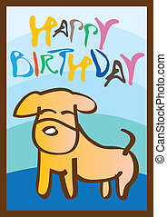 Happy birthday card with little dog