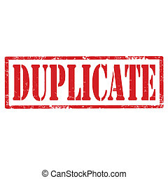 Duplicate-stamp - Grunge rubber stamp with text...