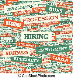 HIRING. Word cloud concept illustration. Wordcloud collage.