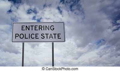 Entering Police State Sign Clouds T - Highway road sign with...