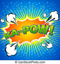 Ka-Pow! Comic Speech Bubble - Comic Speech Bubble, Cartoon....