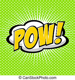 Pow! Comic Speech Bubble - Comic Speech Bubble, Cartoon....