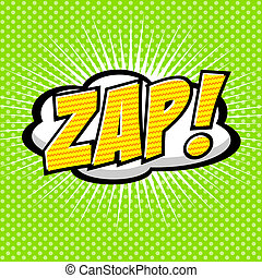 Zap! - Comic Speech Bubble, Cartoon - Comic Speech Bubble,...