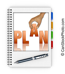 Writing an action plan - Spiral notebook with the word plan...