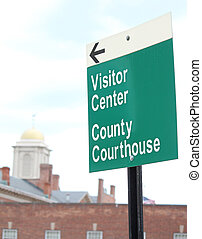 Courthouse Sign 5 - A sign reading County Courthouse and...