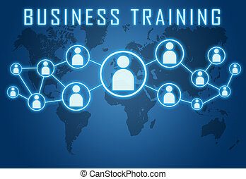 Business Training concept on blue background with world map...