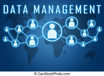 Data Management concept on blue background with world map...