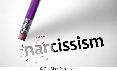 Eraser deleting the word Narcissism