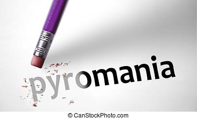 Eraser deleting the word Pyromania
