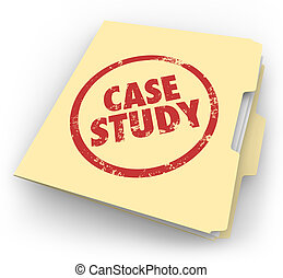 Case Study Words Stamped Manila Folder File Example Document...