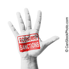 Open hand raised, Economic Sanctions sign painted, multi...