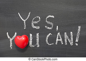 yes you can - yes, you can phrase handwritten on blackboard