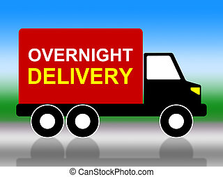 Delivery Overnight Represents Next Day And Transportation