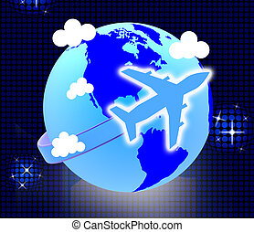 Flights Travel Represents Earth Touring And Journeys -...