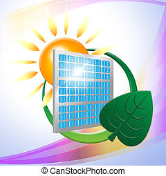 Green Energy Shows Solar Powered And Eco-Friendly - Solar...