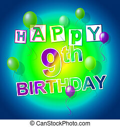 Happy Birthday Shows Fun Parties And Greeting - Happy...